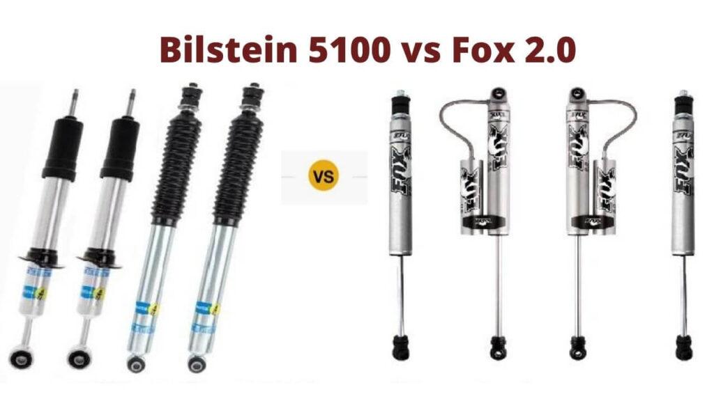bilstein 5100 vs fox 2.0